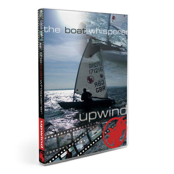 Rooster Sailing DVD Boat Whisperer -  UP WIND