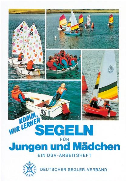 Segeln für Jungen und Mädchen DSV-Verlag